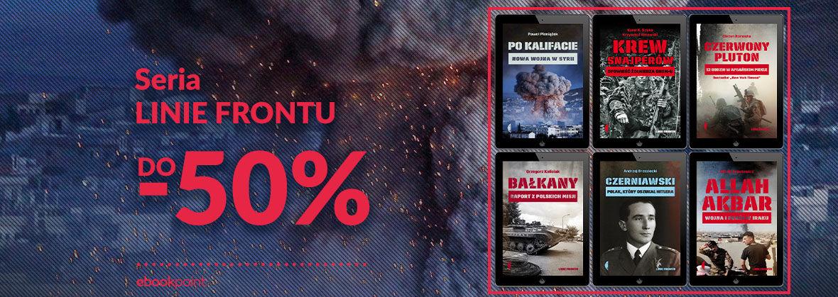 Promocja na ebooki Seria LINIE FRONTU [do -50%]